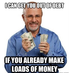 Dave Ramsey Gets Rich By Telling Poor People How To Get Rich